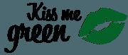 Kiss me green